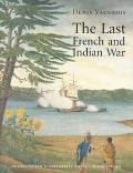 Last French and Indian War An Inquiry into a Safe-Conduct Issued in 1760 That Acquired the V...