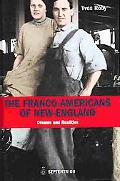 Franco-americans Of New England Dreams And Realities