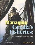 Managing Canada's Fisheries