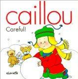 Careful (Caillou)