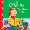 Caillou the Phone Call The Phone Call