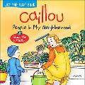 Caillou People in My Neighborhood