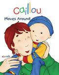 Caillou Moves Around