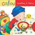 Caillou Something Is Missing