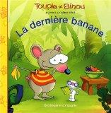 La dernire banane (French Edition)