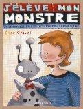 J'lve mon monstre (French Edition)