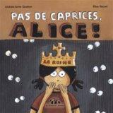PAS DE CAPRICES, ALICE!