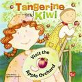 Tangerine & Kiwi Visit the Apple Orchard