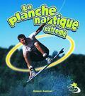 Planche Nautique Extr�me