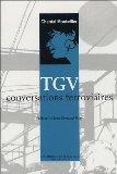 TGV : Conversations ferroviaires