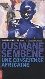 Ousmane Sembne, une conscience africaine (French Edition)