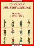 Canadian Military Heritage: 1755-1871, Vol. 2