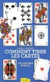 Comment tirer les cartes (French Edition)