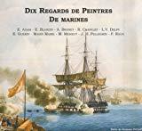 dix regards de peintres de la marine