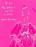 To Audrey with Love (English, French and Spanish Edition)