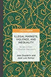 Illegal Markets, Violence, and Inequality: Evidence from a Brazilian Metropolis