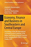 Economy, Finance and Business in Southeastern and Central Europe: Proceedings of the 8th Int...