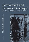 Postcolonial and Feminist Grotesque : Texts of Contemporary Excess