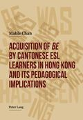 Acquisition of 'be' by Cantonese ESL Learners in Hong Kong and Its Pedagogical Implications