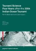 Tsunami Science Four Years After the 2004 Indian Ocean Tsunami: Part II: Observation and Dat...