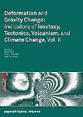 Deformation and Gravity Change: Indicators of Isostasy, Tectonics, Volcanism, and Climate Ch...