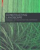 Constructing Landscape: Materials, Techniques, Structural Components (2nd, Revised Ed.)