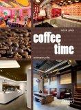 Coffee Time: Contemporary Cafs