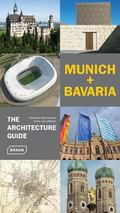 Munich and Bavaria : The Architecture Guide