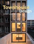 Townhouse Design : Urban Layered Living