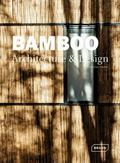 Bamboo Architecture and Design