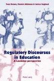 Regulatory Discourses in Education: A Lacanian perspective