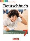 Deutschbuch 7. Jahrgangsstufe. Schlerbuch Realschule Bayern