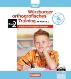 WorT - Wrzburger orthografisches Training 2.-4. Schuljahr 02: Rechtschreibregeln befolgen