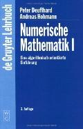 Numerische Mathematik I 3., Uberarbeitete Auflage