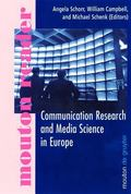 Communication Research and Media Science in Europe Perspectives for Research and Academic Tr...