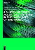 A Survey of Word Accentual Patterns in the Languages of the World ([X] in the Languages of t...