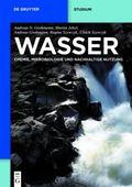 Wasser : Chemie, Mikrobiologie und nachhaltige Nutzung
