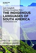 Indigenous Languages of South America : A Comprehensive Guide