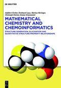 Mathematical Chemistry and Chemoinformatics : Structure Generation, Elucidation and Quantita...