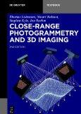 Close-Range Photogrammetry and 3D Imaging (de Gruyter Textbook)