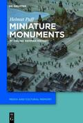 Miniature Monuments : Modeling German History