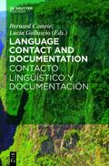 Language Contact and Documentation / Contacto Ling��stico y Documentaci�n