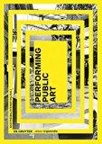Performing Public Art (Edition Angewandte) (German Edition)
