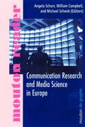 Communication Research and Media Science in Europe : Perspectives for Research and Academic ...