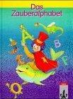 Das Zauberalphabet, neue Rechtschreibung, Kinderbuch-Fibel