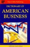 American Business Dictionary: Over 4.500 Terms Clearly Defined