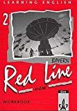 Learning English, Red Line New, Ausgabe für Bayern, Workbook