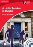 A Little Trouble in Dublin. Mit Audio-CD und CD-ROM