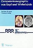 Computertomographie von Kopf und Wirbelsäule.