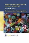 Psychotrauma: Die Posttraumatische Belastungsstorung